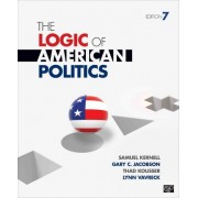 The Logic of American Politics by Samuel H. Kernell