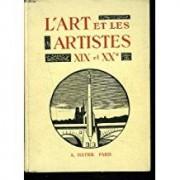 L'art Et Les Artistes. Xixe Et Xxe Siecles