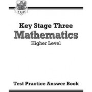KS3 Maths Answers for Test Practice Workbook - Higher by CGP Books