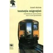 Tentatia migratiei - Ionel Stoica