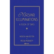 Nursing Illuminations by Patricia T. van Betten