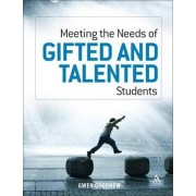 Meeting the Needs of Gifted and Talented Students by Gwen Goodhew
