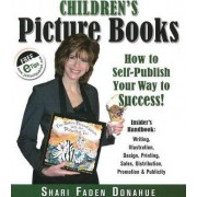 Children's Picture Books by Shari Faden Donahue