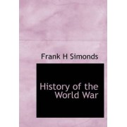 History of the World War by Frank H Simonds
