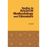 Studies in Hadith Methodology and Literature by Muhammad Mustafa Azami
