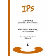 Eleven Plus Non-verbal Reasoning Practice Papers: Dual Format by Stephanie Silverman