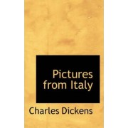 Pictures from Italy by Charles Dickens