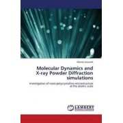 Molecular Dynamics and X-Ray Powder Diffraction Simulations by Leonardi Alberto