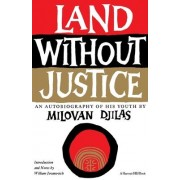 Land without Justice by Milovan Djilas
