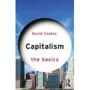 Capitalism: The Basics by Worrell Professor of Anglo-American Studies David Coates