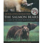 The Salmon Bears by Professor of Political Science Ian McAllister