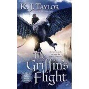 The Griffin's Flight by K J Taylor