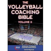 The Volleyball Coaching Bible: Volume II by The American Volleyball Coaches Association