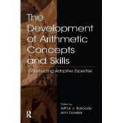 The Development of Arithmetic Concepts and Skills by Arthur J. Baroody