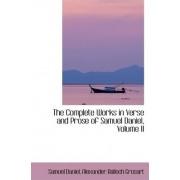 The Complete Works in Verse and Prose of Samuel Daniel, Volume II by Alexander Balloch Grosart Samue Daniel