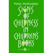 Signs of Childness in Children's Books by Peter Hollindale