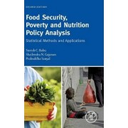 Food Security, Poverty and Nutrition Policy Analysis: Statistical Methods and Applications by Suresh Babu