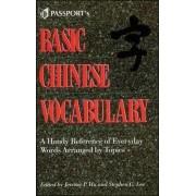 Basic Chinese Vocabulary by Jerome P. Hu