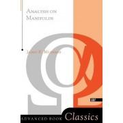 Analysis On Manifolds by James R. Munkres