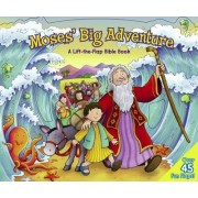 Moses Big Adventure: Lift the Flap Bible Book by Steve Cox