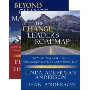 The Change Leader's Roadmap and Beyond Change Management: AND Beyond Change Management by Linda Ackerman Anderson