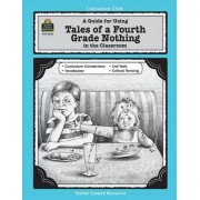 A Guide for Using Tales of a Fourth Grade Nothing in the Classroom by Deborah Hayes