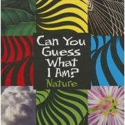 Can You Guess What I Am?: Nature by J P Percy