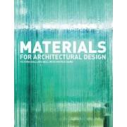 Materials for Architectural Design by Victoria Ballard Bell