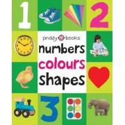Numbers, Colours, Shapes by Roger Priddy