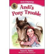 Andi's Pony Trouble by Susan K Marlow