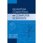 Quantum Computing for Computer Scientists by Noson S. Yanofsky
