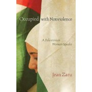 Occupied with Nonviolence by Jean Zaru