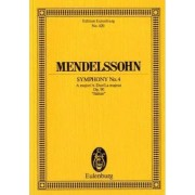 Symphony No. 4 in a Major, Op. 90 Italian by Felix Mendelssohn