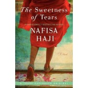 The Sweetness of Tears by Nafisa Haji