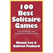 100 Best Solitaire Games by Sloane Lee