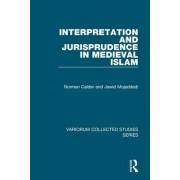 Interpretation and Jurisprudence in Medieval Islam by Norman Calder
