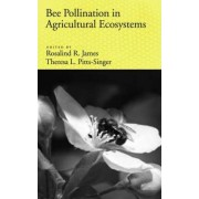 Bee Pollination in Agricultural Eco-systems by Rosalind James