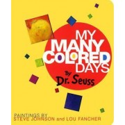 My Many Colored Days by Dr Seuss