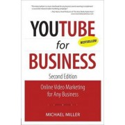 YouTube for Business by Michael R. Miller