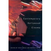 Contemporary Hollywood Cinema by Steve Neale
