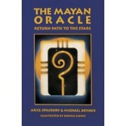 The Mayan Oracle: Return Path to the Stars [With 44 Full-Color Cards]
