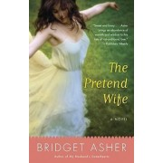 The Pretend Wife by Bridget Asher