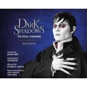 Dark Shadows the Art of the Film by Mark Salisbury