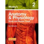 Mosby's Anatomy & Physiology Study and Review Cards by Dan Matusiak