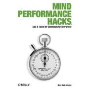 Mind Performance Hacks by Ron Hale-Evans