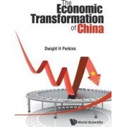 Economic Transformation Of China, The by Dwight Heald Perkins