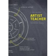 Artist-teacher by G. James Daichendt
