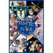 Wicked Tales Two by Ed Wicke