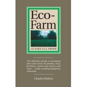 Eco-Farm by Charles Walters