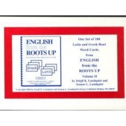 English from the Roots Up Volume 2 Flash Cards by Joegil K Lundquist